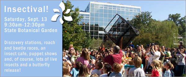 23rd Annual Insectival at State Botanical Garden