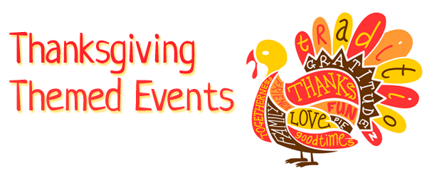 Text: Thanksgiving themed events with turkey image